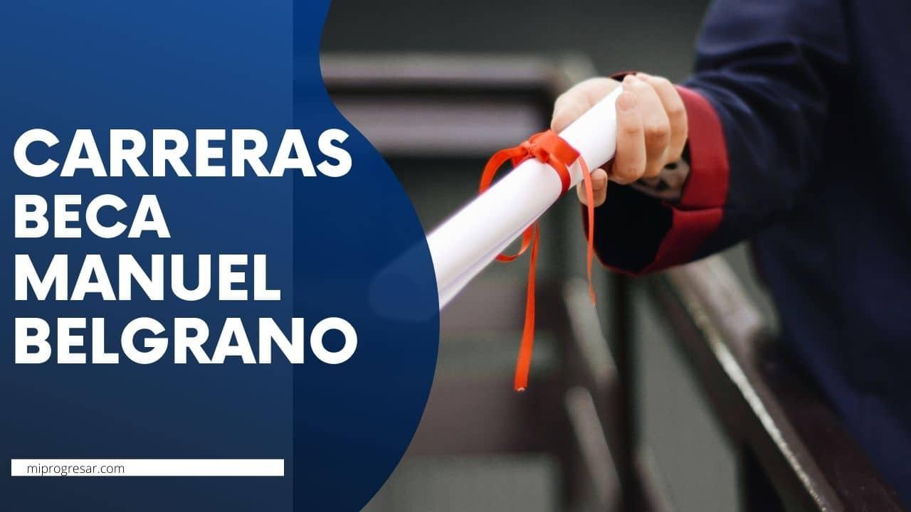 Beca Manuel Belgrano carreras